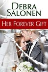 Her Forever Gift (Big Sky Mavericks, #5)