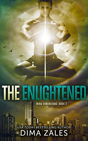 Mind Dimensions 03 - The Enlightened - Anna Zaires, Dima Zales