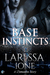 Base Instincts (Demonica, #11.7) (Lords of Deliverance, #6.7)