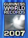 Guinness World Records 2007 [With Trading Cards]