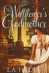 The Wallflower's Godmother (Surrounded by Angels, #1)