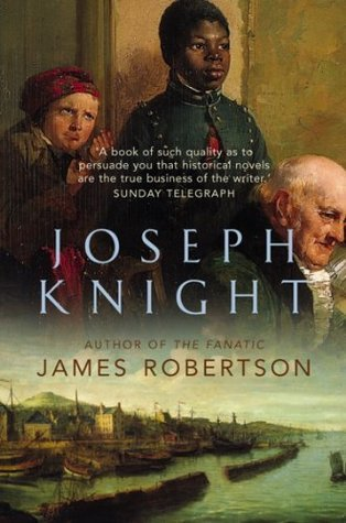 Joseph Knight by James Robertson