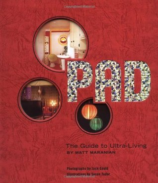Pad: The Guide to Ultra-Living