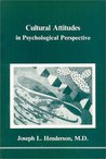 Cultural Attitudes in Psychological Perspective (Studies in Jungian Psychology by Jungian Analysts, 19)