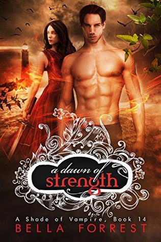 A Dawn of Strength (A Shade of Vampire, #14)
