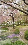 A Secret and A Kiss by Regina McKinley