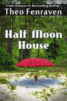 Half Moon House by Theo Fenraven