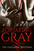 Forsaking Gray (The Colloway Brothers #1)