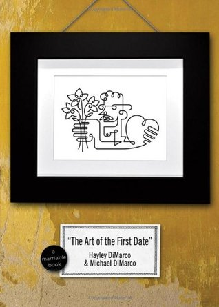 The Art of the First Date by Hayley DiMarco