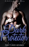 Sold To The Alpha - Dark Protector: A Master/Slave Erotic Fiction Dystopian Romance