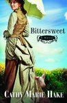 Bittersweet (California Historical Series, #2)