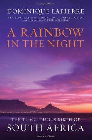 A Rainbow in the Night by Dominique Lapierre