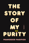 The Story of My Purity