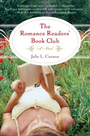 The Romance Readers' Book Club by Julie L. Cannon