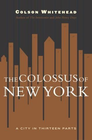 The Colossus of New York by Colson Whitehead