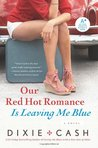 Our Red Hot Romance Is Leaving Me Blue (Domestic Equalizers)