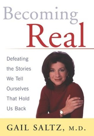 Becoming Real by Gail Saltz