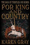 For King and Country by Karen  Gray
