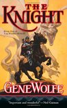 The Knight (The Wizard Knight, #1)