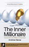 The Inner Millionaire: The Simple Step by Step GUIDE to Financial Freedom