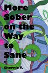 More Sober on the Way to Sane
