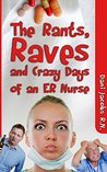 [close] The Rants, Raves and Crazy Days of an ER Nurse: Funny, True Life - 25657573