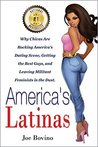 Why Latinas Get the Guy: A No-BS Guide to Understanding the Allure of Latin-American Women and Spicing Up Your Love Life