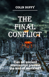 The Final Conflict by Colin Duffy
