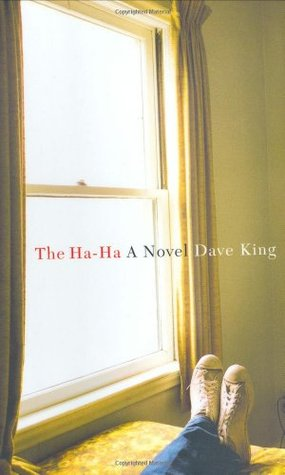 The Ha-Ha by Dave King