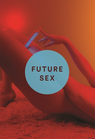 giling team book: Free Reading …▸⇋ Future Sex: A New Kind