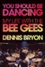 You Should Be Dancing: My Life with the Bee Gees
