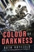 The Colour of Darkness (The Book of Storms Trilogy, #2)