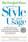 The New York Times Manual of Style and Usage, 5th Edition: The Official Style Guide Used by the Writers and Editors of the World's Most Authoritative News Organization
