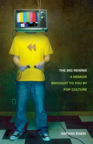 The Big Rewind by Nathan Rabin