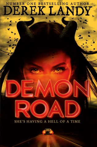 Demon Road (Demon Road #1) - Derek Landy