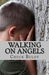 Walking On Angels by Chuck Bulot