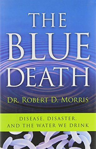 The Blue Death by Robert D. Morris