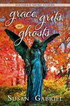 Grace, Grits and Ghosts: Southern Short Stories: (New for 2015) For Lovers of Southern Novels & Southern Authors