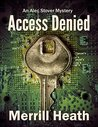 Access Denied: The Alec Stover Mysteries - #2