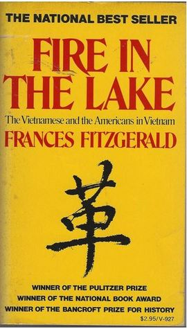 Fire in the Lake: The Vietnamese and the Americans in Vietnam