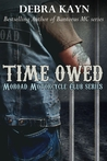 Time Owed (Moroad Motorcycle Club, #4)
