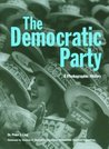 The Democratic Party: A Photographic History