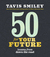 50 for Your Future by Tavis Smiley
