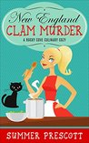 New England Clam Murder (Rocky Cove Culinary Cozy #1)