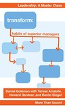 Transform: Habits of Superior Managers (Leadership: A Master Class Book 1)