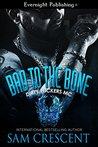 Bad to the Bone (Dirty Fuckers MC, #1)