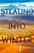 Stealing into Winter (Shadow in the Storm #1)