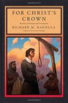 For Christ's Crown: Sketches of Puritans and Covenanters
