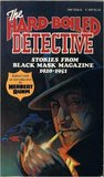 The Hard-Boiled Detective: Stories from Black Mask Magazine, 1920-1951