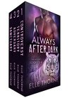 Always After Dark: The Box Set Books 1 - 4
